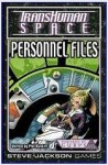 Personnel Files (TransHuman Space) - Phil Masters, Ramón Pérez, Andrew Hackard