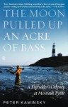 The Moon Pulled Up an Acre of Bass: A Flyrodder's Odyssey at Montauk Point - Peter Kaminsky