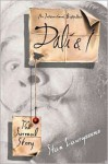 Dali & I: The Surreal Story: The Surreal Story (Audio) - Stan Lauryssens, William Dufris