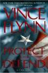 Protect and Defend (Mitch Rapp, #10) - Vince Flynn