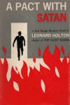 A Pact with Satan - Leonard Holton