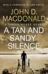 A Tan and Sandy Silence (Travis McGee, #13) - John D. MacDonald