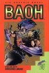 Baoh, Vol. 2 - Hirohiko Araki