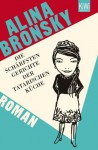 Die schärfsten Gerichte der tatarischen Küche: Roman (German Edition) - Alina Bronsky