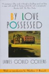 By Love Possessed - James Gould Cozzens
