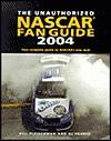 The Unauthorized NASCAR Fan Guide - Bill Fleischman, Al Pearce