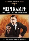 Mein Kampf - The 1939 Illustrated Edition - Adolf Hitler, James Murphy, Bob Carruthers