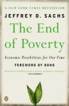The End of Poverty: Economic Possibilities for Our Time - Jeffrey D. Sachs