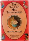 The Tale of Mrs. Tittlemouse - Beatrix Potter