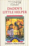Daddy's Little Helper - Debbie Macomber