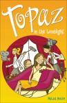 Topaz in the Limelight - Helen Bailey, Bill Dare