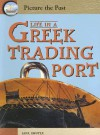 Life in a Greek Trading Port (Picture the Past) - Jane Shuter