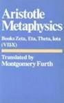 Metaphysics: Books 7-10, Zeta, Eta, Theta, Iota - Aristotle, Montgomery Furth