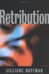 Retribution (C.J. Townsend #1) - Jilliane Hoffman, Kathe Mazur