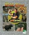 The Jeff Corwin Experience - Into Wild Africa (The Jeff Corwin Experience) - Elaine Pascoe