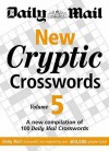 "New Cryptic Crosswords: V. 5: A New Compilation Of 100 ""Daily Mail"" Crosswords - Daily Mail"