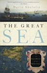 The Great Sea: A Human History of the Mediterranean - David Abulafia