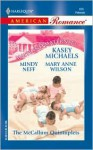 The McCallum Quintuplets: Great Expectations/Delivered with a Kiss/And Babies Make Seven (Maitland Maternity Clinic Anthology) (Harlequin American Romance, No 909) - Kasey Michaels, Mary Anne Wilson, Mindy Neff