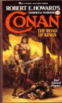 The Road of Kings (Conan, No 16) - Karl Edward Wagner