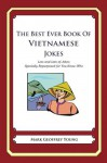 The Best Ever Book of Vietnamese Jokes - Mark Young