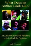 What Does a Published Author Look Like? - Mark T. Arsenault