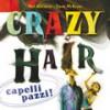 Crazy Hair: Capelli pazzi - Dave McKean, Michele Foschini, Neil Gaiman