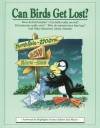 Can Birds Get Lost?: And Other Questions About Animals - Jack Myers