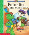 Franklin And The Baby Sitter - Sharon Jennings, Paulette Bourgeois