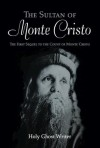 The Sultan of Monte Cristo: First Sequel to the Count of Monte Cristo - Holy Ghost Writer