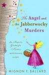 The Angel and the Jabberwocky Murders - Mignon F. Ballard