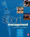 Sport Management, Volume 1, Second Edition: Principles and applications (Sport Management) - Russell Hoye, Matthew Nicholson, Aaron Smith, Bob Stewart, Hans Westerbeek