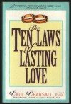 The Ten Laws Of Lasting Love - Paul Pearsall