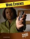Word Evidence - Michael Martin
