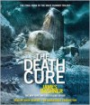 The Death Cure (Maze Runner, #3) - James Dashner, Mark Deakins