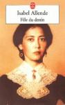 Fille du destin - Isabel Allende, Claude de Frayssinet