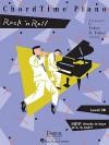 ChordTime Piano, Level 2B: Rock 'n' Roll - Nancy Faber