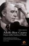 Diario della Guerra al Maiale - Adolfo Bioy Casares, R. Petri
