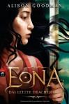 Eona Das letzte Drachenauge (Eona, #2) - Alison Goodman, Andreas Heckmann