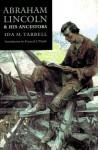 Abraham Lincoln and His Ancestors - Ida Minerva Tarbell, Kenneth J. Winkle