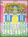 Home Education Curriculum: Grade 4 - Jean Wolff, Mel Fuller, Steve Rogers