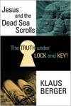 The Truth Under Lock and Key - Klaus Berger