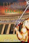 131 Days: Leeches - Keith C. Blackmore