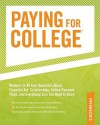 Paying for College: *Answers to All YOur Questions About Financial Aid, Tuition Payment Plans, and Everything Else YOu Need to Know - Peterson's, Peterson's