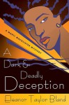 A Dark and Deadly Deception - Eleanor Taylor Bland