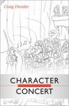 Character Concert - Craig W. Dressler