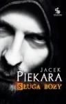 Sługa Boży - Jacek Piekara