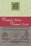 Women's Voices, Women's Lives - Carol Berkin, Leslie Horowitz