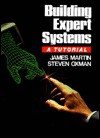 Building Expert Systems: A Tutorial - James Martin