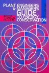 Plant Engineers and Managers Guide to Energy Conservation - Albert Thumann