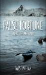 False Fortune: A Pinnacle Peak Mystery - Twist Phelan
